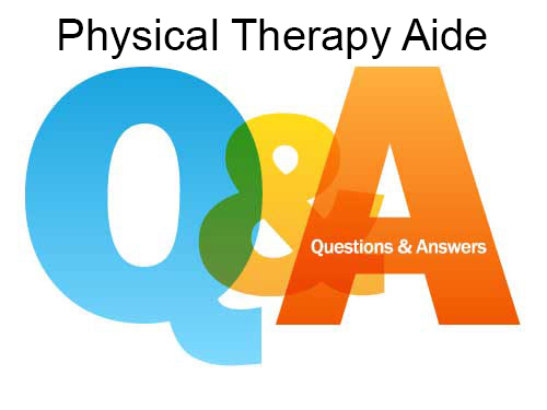 Physical Therapy Aide FAQs