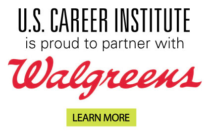 U.S. Career Institute is proud to partner with Walgreens