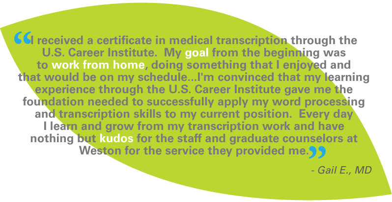 Medical Transcription program testimonial